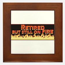 Retired But Still On Fire Framed Tile