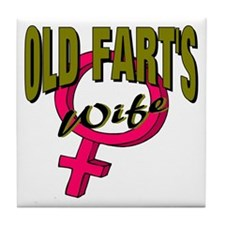 Ols Fart's Wife Tile Coaster