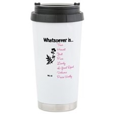 Phil. 4:8 Ceramic Travel Mug