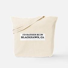 Rather: BLACKHAWK Tote Bag