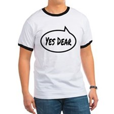 Yes Dear Shirt T-Shirt