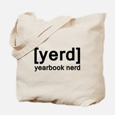 Yearbook Nerd - Yerd Tote Bag