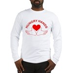 Hungry Hands Long Sleeve T-Shirt