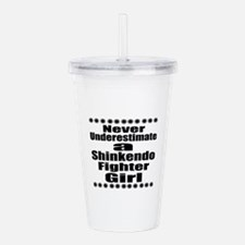 Never Underestimate Sh Acrylic Double-wall Tumbler