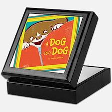 A Dog is a Dog Keepsake Box
