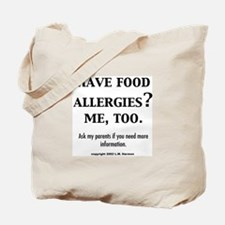 Funny Food allergy Tote Bag
