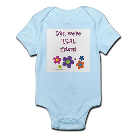 Yes, we're real sisters! Infant Bodysuit