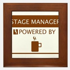 Stage Manager Powered by Coffee Framed Tile