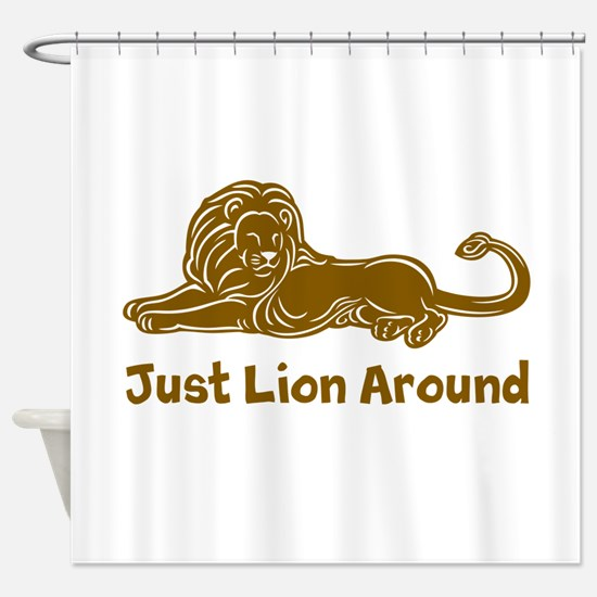 Just Lion Around Shower Curtain