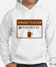 Spanish Teacher Powered by Coffee Hoodie