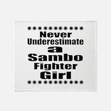 Never Underestimate Sambo Fighter Gi Throw Blanket