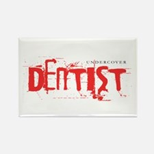 Undercover Dentist, Funny T Shirt Rectangle Magnet