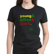 Young Gifted and Black Women's T-Shirt