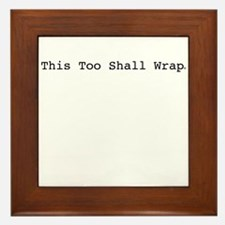 This Too Shall Wrap Framed Tile