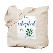 I was Adopted from Oops-a-Dazy Tote Bag