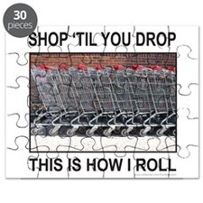SHOP 'TIL YOU DROP Puzzle