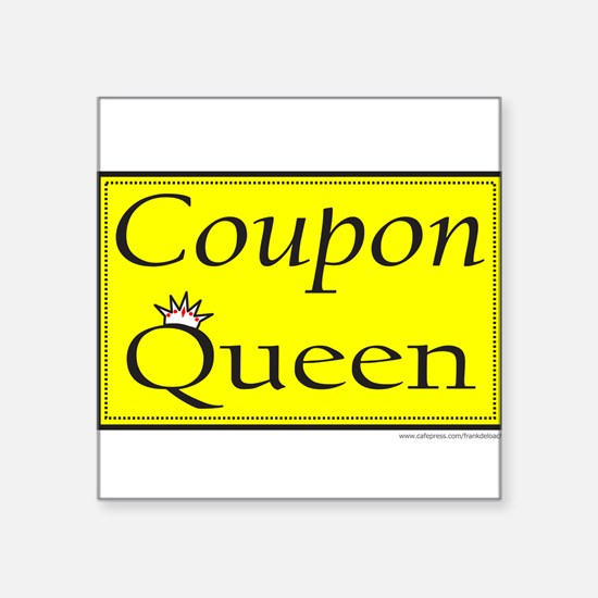 "COUPON QUEEN Square Sticker 3"" x 3"""