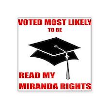 """Miranda Rights Square Sticker 3"""" x 3"""""""