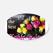 SimplyBestMotherinlawJournal.png Oval Car Magnet