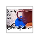 SimplyTheBestGrandfatherCoffeeCup.png Square Stick
