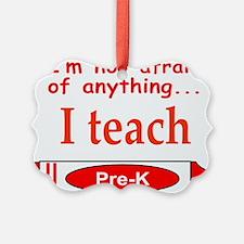 ITeachPreKRed.png Ornament
