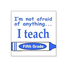 "ITeachFifthGradeBlue.png Square Sticker 3"" x 3"""