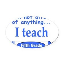 ITeachFifthGradeBlue.png Oval Car Magnet