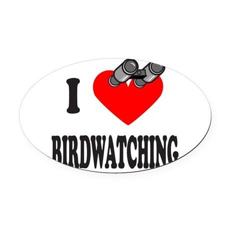 I HEART BIRDWATCHING Oval Car Magnet