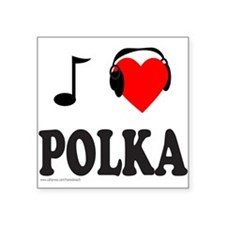 "POLKA MUSIC Square Sticker 3"" x 3"""