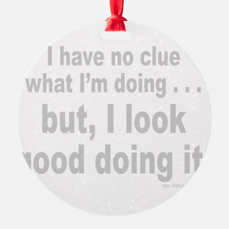NO CLUE Ornament