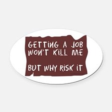 GettingAJobCup.png Oval Car Magnet