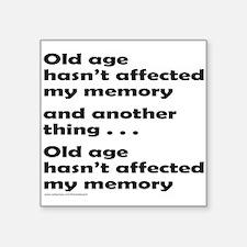 """OLD AGE Square Sticker 3"""" x 3"""""""