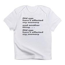 OLD AGE Infant T-Shirt
