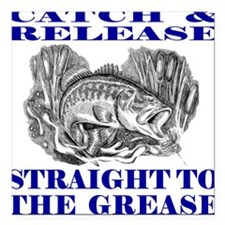 """CATCH AND RELEASE Square Car Magnet 3"""" x 3"""""""