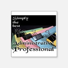 "ADMINISTRATIVE PRO Square Sticker 3"" x 3"""