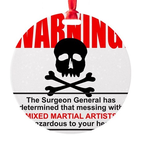 WARNING MMA Round Ornament
