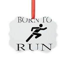 BORN TO RUN Ornament