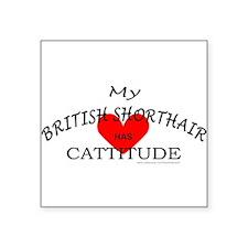 "BRITISH SHORTHAIR Square Sticker 3"" x 3"""