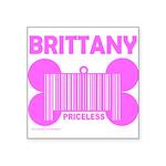 BRITTANY PRICELESS Square Sticker 3