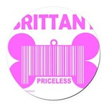 BRITTANY PRICELESS Round Car Magnet