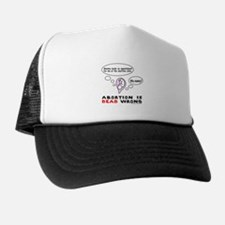 3-AbortionIsDeadWrong.png Trucker Hat