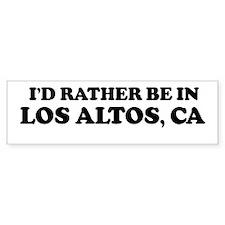 Rather: LOS ALTOS Bumper Bumper Sticker