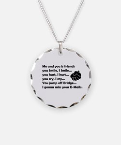Friends funny Necklace
