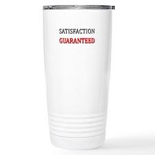 Satisfaction Guaranteed Shirt Travel Mug