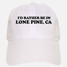 Rather: LONE PINE Baseball Baseball Cap