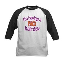 I'm Having A No Hair Day Tee