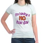I'm Having A No Hair Day Jr. Ringer T-Shirt