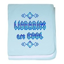 Libraries are Cool baby blanket