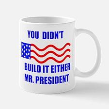 you didnt build that Mug
