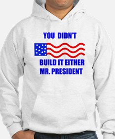 you didnt build that Hoodie